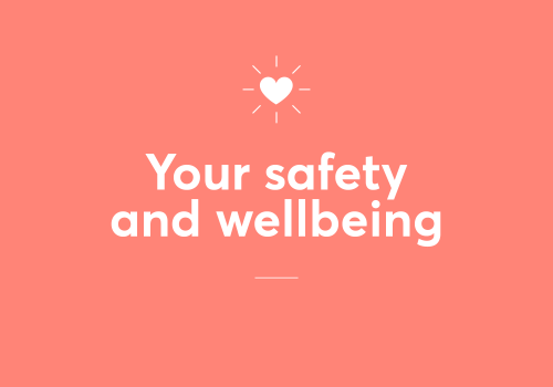 Your Safety & Wellbeing